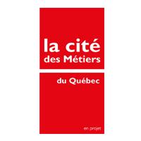 La cité des métiers du Québec